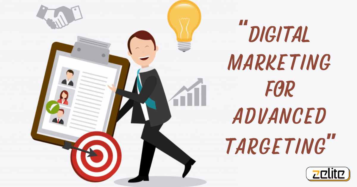 Digital-Marketing-For-Advanced-Targetting
