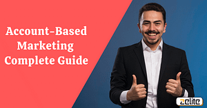 Account Based Marketing Complete Guide