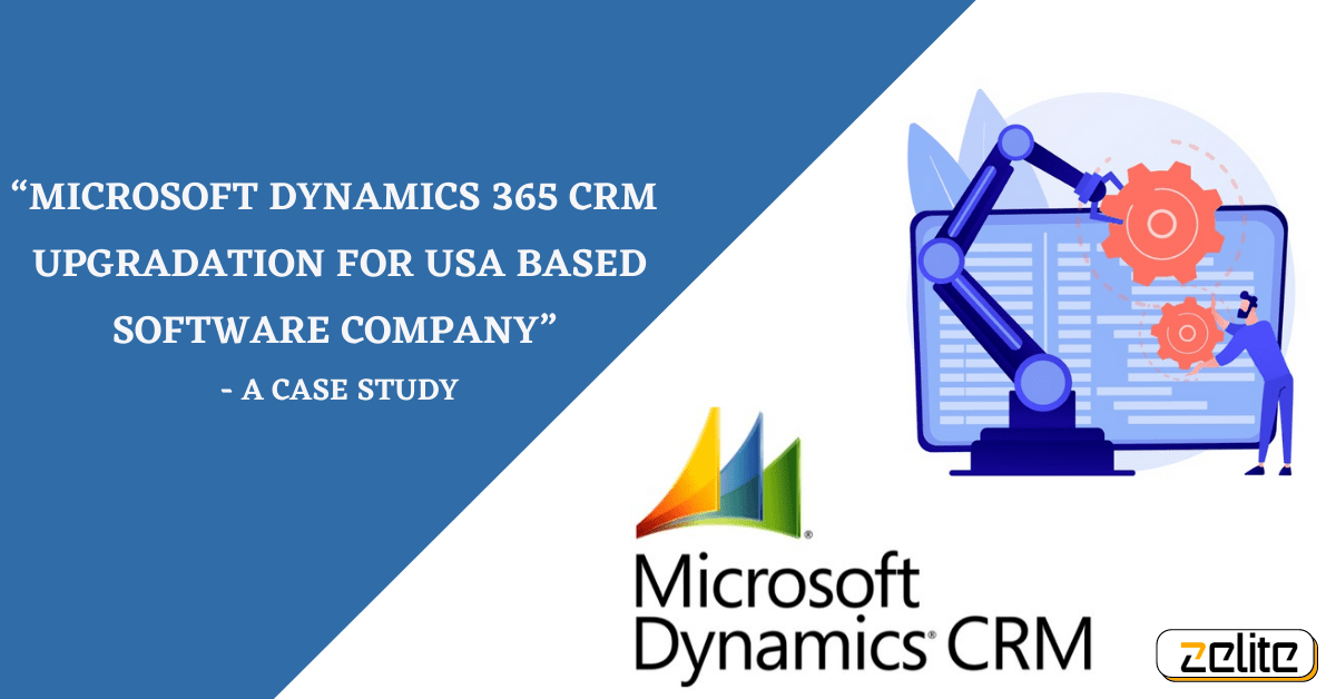 Microsoft Dynamics 365 CRM upgradation case study (2)